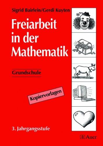 9783403030850: Freiarbeit in der Mathematik. Grundschule. 3. Jahrgangsstufe.
