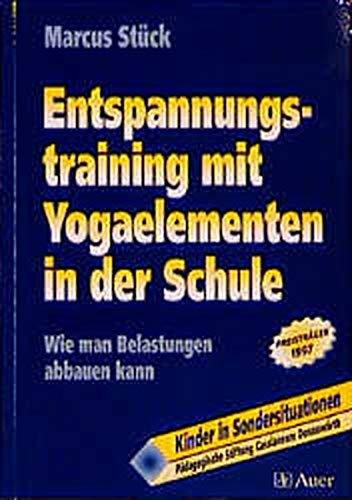 9783403030928: Entspannungstraining mit Yogaelementen in der Schule