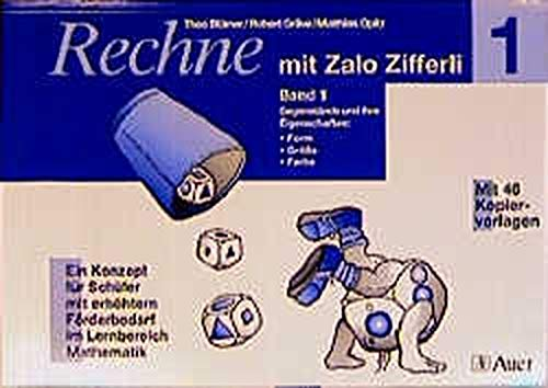 9783403030942: Rechne mit Zalo Zifferli, Bd.1, Gegenstände und ihre Eigenschaften: Form, Größe, Farbe
