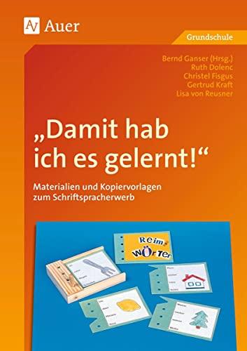 9783403031529: ' Damit hab ich es gelernt.' Materialien und Kopiervorlagen zum Schriftspracherwerb. (Lernmaterialien)