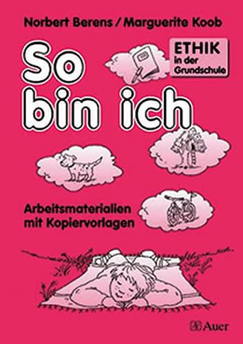 9783403031697: Ethik in der Grundschule, Bd.1, So bin ich