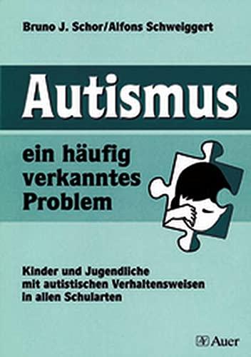 9783403032014: Autismus, ein häufig verkanntes Problem.