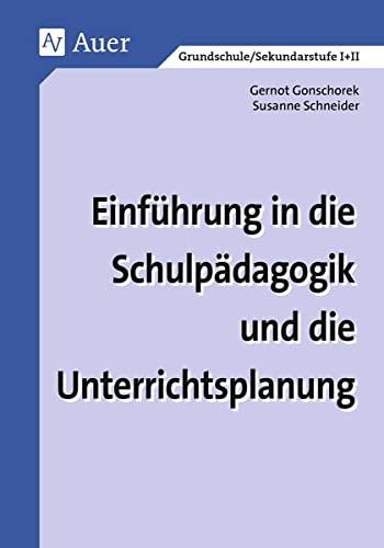 9783403032168: Einführung in die Schulpädagogik und die Unterrichtsplanung.