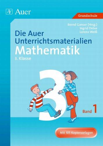9783403032830: Die Auer Unterrichtsmaterialien für Mathematik. 3. Jahrgangsstufe. Band 1: Mit 105 Kopiervorlagen