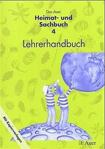 Das Auer Heimat- und Sachbuch: Lehrerhandbuch 4. Jahrgangsstufe mit Kopiervorlagen - Sabine Kister, Christine Schütz, Kathrin Wagner, Gerhard Wagner
