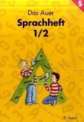 Das Auer Sprachbuch, Ausgabe Bayern, neue Rechtschreibung, Sprachheft - Jean M. Auel