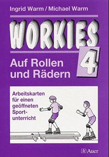 9783403034957: Workies, Bd.4, Auf Rollen und Rädern