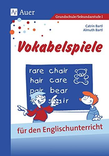 9783403036074: Vokabelspiele für den Englischunterricht in der Grund- und Hauptschule: Für den Unterricht in der Grund- und Hauptschule (1. bis 9. Klasse)