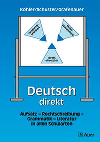 9783403036395: Deutsch direkt: Aufsatz - Rechtschreibung - Grammatik - Literatur in allen Schularten