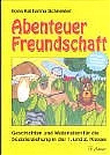 9783403036838: Abenteuer Freundschaft: Geschichten und Materialien für die Sozialerziehung in der 1. und 2. Klasse