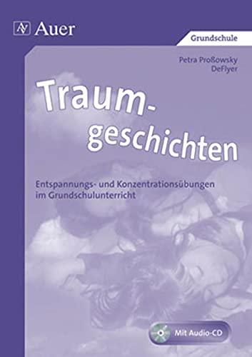 9783403037224: Traumgeschichten: Entspannungs- und Konzentrationsübungen im Grundschulunterricht