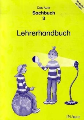 9783403037880: Das Auer Sachbuch. Lehrerhandbuch mit Kopiervorlagen 3. Klasse