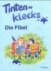 Tintenklecks Die Fibel/Die Fibel: Eine Leselehrgang - Kehr, Monika, Hedy Prange und Berrit Skopp