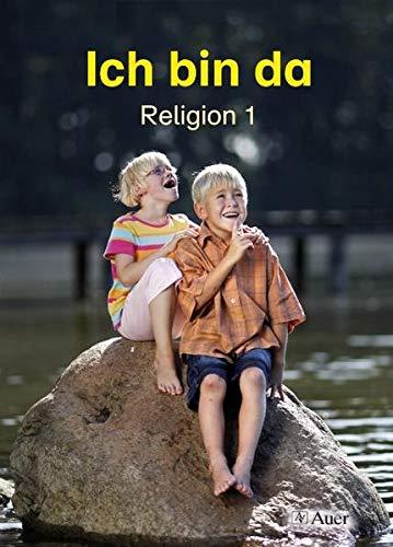 9783403038214: Ich bin da - Religion. Neubearbeitung für Nordrhein-Westfalen, Hessen, Hamburg, Niedersachsen