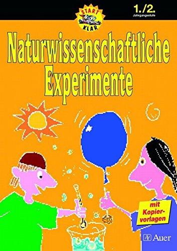 9783403038412: Naturwissenschaftliche Experimente 1./2. Schuljahr: Mit Kopiervorlagen