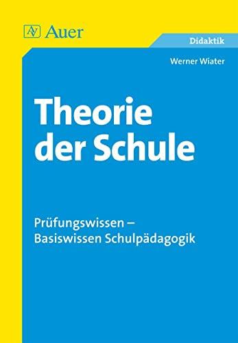 9783403038603: Theorie der Schule