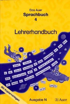 Das Auer Sprachbuch. 4 Schuljahr. Lehrerband mit Kopiervorlagen. Ausgabe N. Allgemeinen Ausgabe