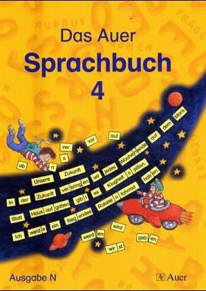 Das Auer Sprachbuch - Ausgabe N - Ruth Dolenc, Christel Fisgus, Gertrud Kraft, Edeltraud Röbe, Heinrich Röbe
