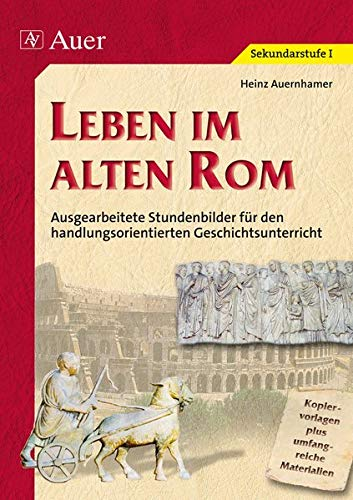 9783403042617: Leben im alten Rom
