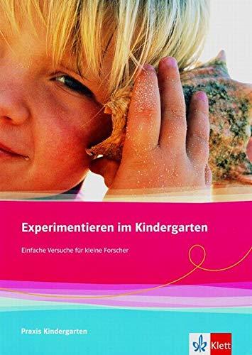 9783403045144: Experimentieren im Kindergarten: Einfache Versuche für kleine Forscher