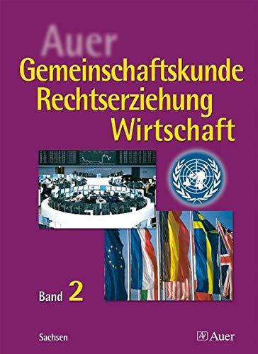Auer Gemeinschaftskunde / Rechtserziehung / Wirtschaft: Band 2 | 10. Jahrgangsstufe - Ingo Langhans, Stefan Prochnow