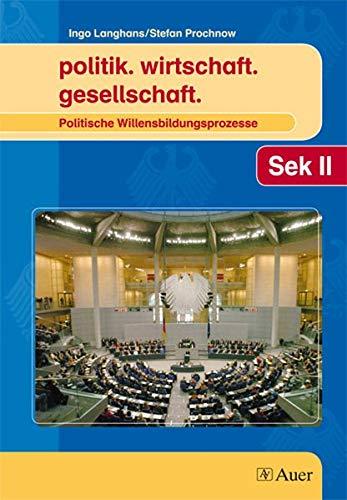 9783403046875: politik.wirtschaft.gesellschaft. Politische Willensbildungsprozesse