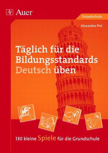 9783403048381: Täglich für die Bildungsstandards Deutsch üben: 130 kleine Spiele für die Grundschule