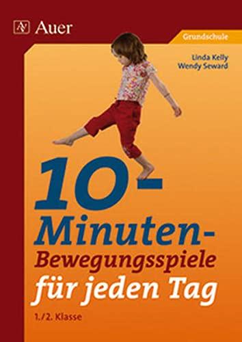 9783403049333: 10-Minuten-Bewegungsspiele f�r jeden Tag: 1. und 2. Klasse