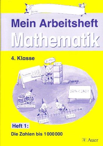 9783403049579: Mein Themenheft Mathematik / Arbeitsheft 1, 4. Klasse: Die Zahlen bis 1000000