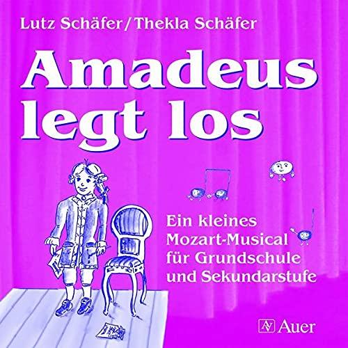 9783403059851: Amadeus legt los. CD: Ein kleines Mozart-Musical für Grundschule und Sekundarstufe