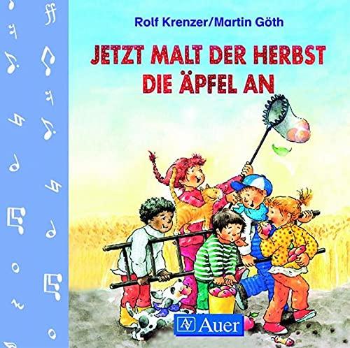 9783403059875: Jetzt malt der Herbst die Äpfel an. CD