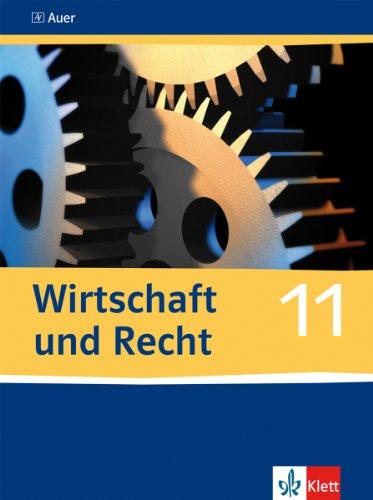 9783403061205: Wirtschaft und Recht: Schülerbuch - 11. Schuljahr