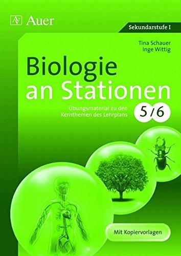 9783403062462: Biologie an Stationen: Übungsmaterial zu den Kernthemen des Lehrplans 5/6. Mit Kopiervorlagen