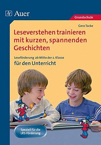 9783403063292: Leseverstehen trainieren mit kurzen, spannenden Geschichten. Ab Klasse 2 f�r den Unterricht: Lesef�rderung ab Mitte Klasse 2 f�r den Unterricht
