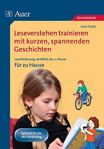 9783403063308: Leseverstehen trainieren mit kurzen, spannenden Geschichten. Ab 2. Kl. für zu Hause: Leseförderung ab der 2. Klasse für zu Hause