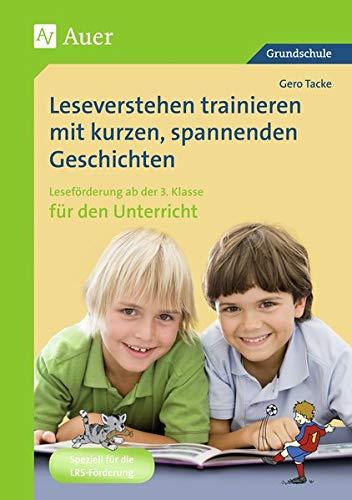 9783403063315: Leseverstehen trainieren mit kurzen, spannenden Geschichten. Ab 3. Klasse für den Unterricht: Leseförderung ab der 3. Klasse für den Unterricht