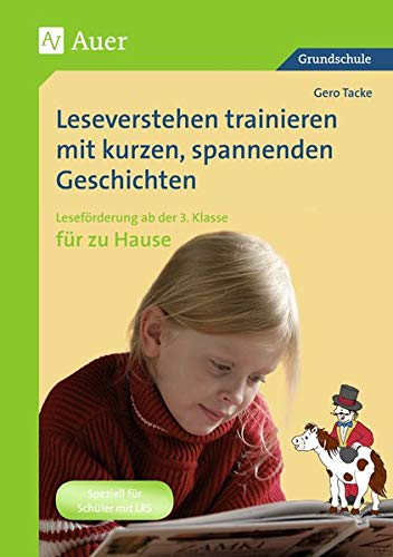 9783403063322: Leseverstehen trainieren mit kurzen, spannenden Geschichten - für zu Hause, Klasse 3