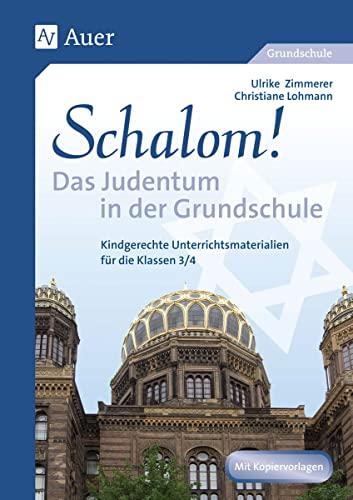 9783403063339: Schalom! Das Judentum in der Grundschule: Kindgerechte Unterrichtsmaterialien für die Klassen 3/4