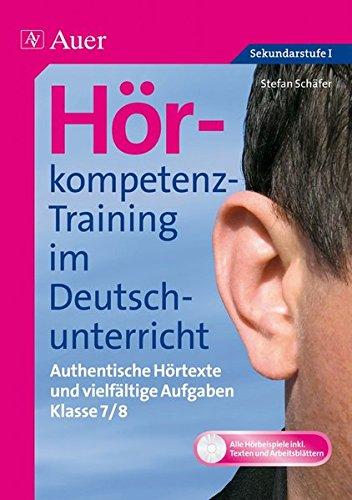 9783403065081: Hörkompetenz-Training im Deutschunterricht. Klasse 7/8: Authentische Hörtexte und vielfältige Aufgaben (7. und 8. Klasse)