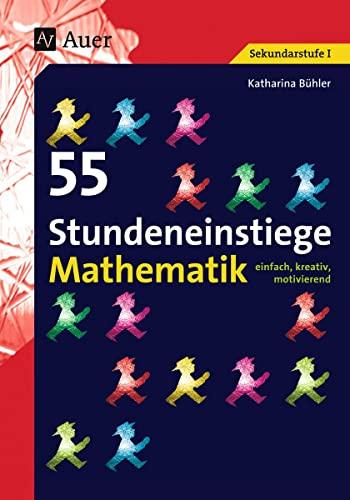 55 Stundeneinstiege Mathematik: Katharina Bühler