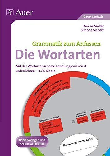 9783403065807: Die Wortarten: Mit der Wortartenscheibe handlungsorientiert unterrichten 3./4. Klasse