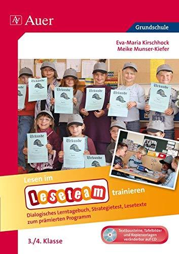 Lesen im Leseteam trainieren. Das Materialpaket zum Programm 3./4. Klasse: Eva M Kirschhock