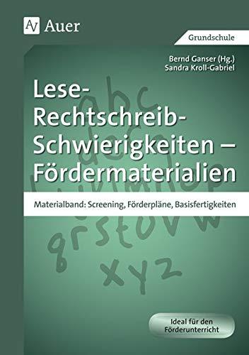 9783403066743: Lese-Rechtschreib-Schwierigkeiten - Fördermaterialien. Materialband: Screening, Förderpläne, Basisfertigkeiten