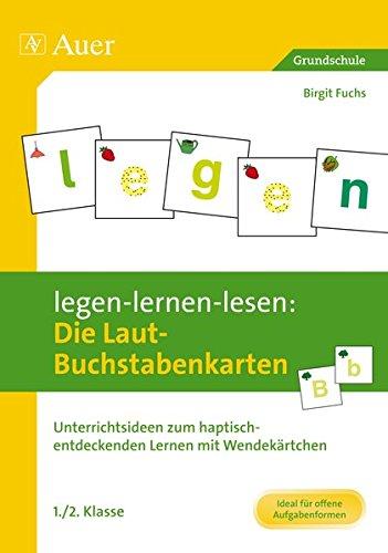 9783403067689: legen-lernen-lesen: Die Laut-Buchstabenkarten. Lehrerset: Unterrichtsideen zum haptisch-entdeckenden Lernen mit Wendekärtchen