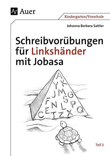 Schreibvorübungen für Linkshänder mit Jobasa Teil 2: Johanna Barbara Sattler