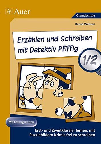 9783403069232: Erzählen und Schreiben mit Detektiv Pfiffig 1-2