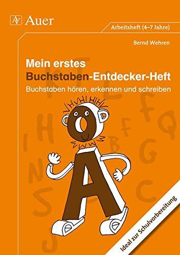 9783403069249: Mein erstes Buchstaben-Entdecker-Heft: Buchstaben hören, erkennen und schreiben (1. Klasse)