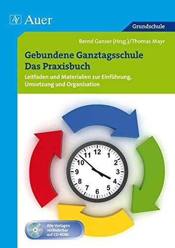 9783403069317: Gebundene Ganztagsschule - Das Praxisbuch