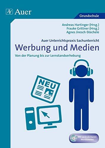 9783403069744: Unterrichtspraxis Sachunterricht - Werbung/Medien: Von der Planung bis zur Lernstandserhebung (1. bis 4. Klasse)