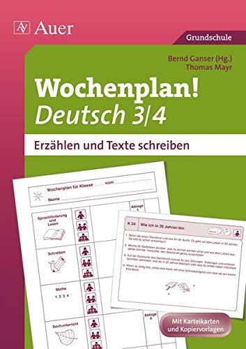 9783403069898: Wochenplan Deutsch 3 /4: Erzählen und Texte schreiben (3. und 4. Klasse)
